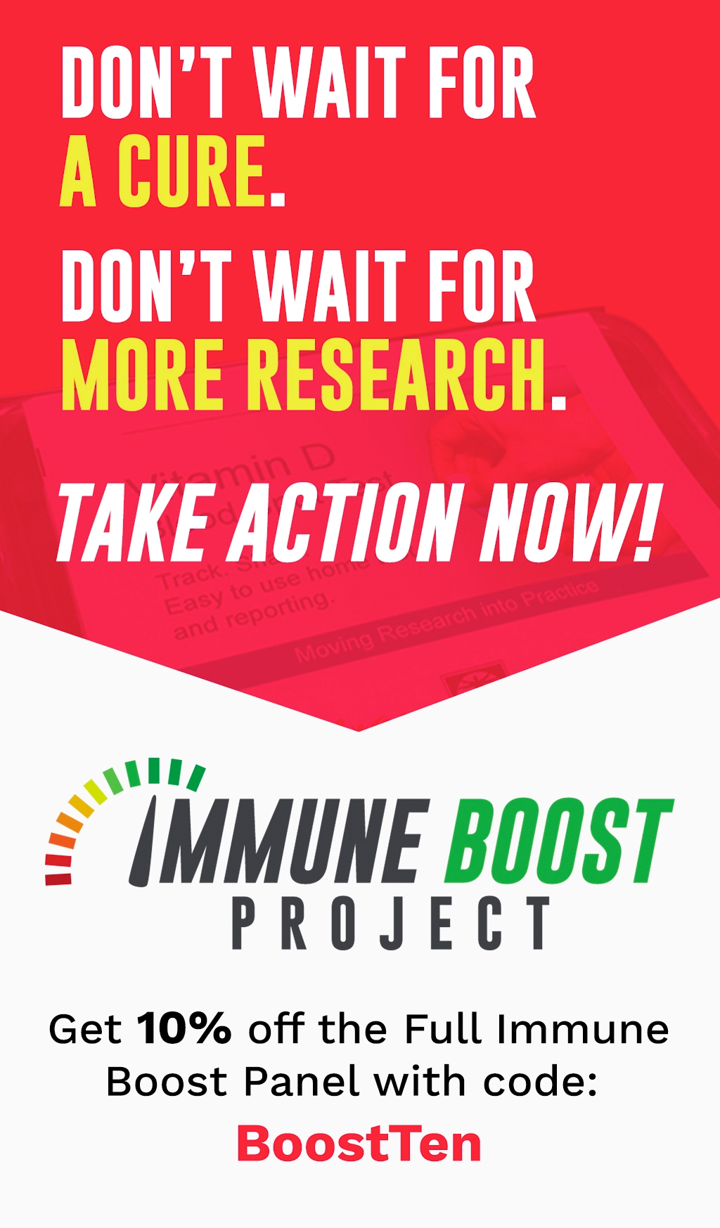 Get 10% off the Full Immune Boost Panel with code: BoostTen