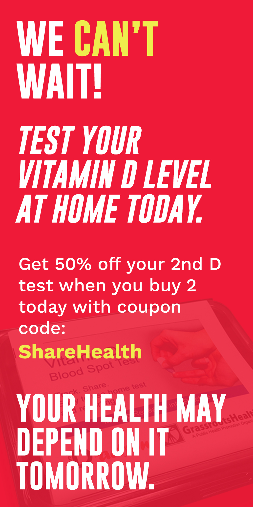 Get 50% off your 2nd D test when you buy 2 today with coupon code: ShareHealth